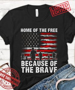 4th Of July Shirt, Home Of The Free Because Of The Brave Shirt, Veteran American Flag Shirt