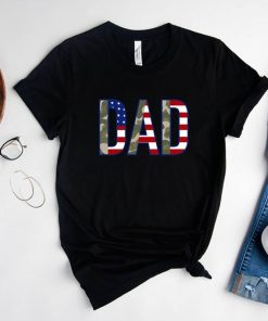 4th of July T-Shirts American Dad Tee, Independence Day T-Shirts, Fourth of July Gift