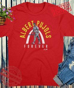 Albert Pujols Forever T-Shirts St. Louis Baseball
