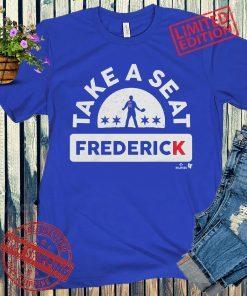Anthony Rizzo Take A Seat Frederick Baseball Shirts