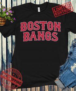 Boston Bangs Shirt Unisex Boston Baseball