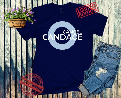 Cancel Candace Official T-Shirt