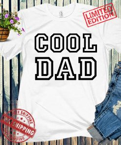Cool Dad Shirt, Gift for Dad, Fathers Day Shirt, Daddy Shirt, Dad Gift 2021
