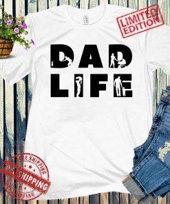 Dad Life Shirt, Dad Life T-Shirt, Father's Shirt Gift, Daddy Father Gift, Dad Gift From Wife, Father's Day Shirt, Fathers Day Shirt