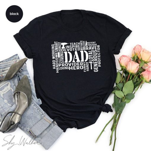 Dad Tshirt, Fathers Day Tee, Dad Saying Shirt, Best Dad Shirt, New Daddy Shirt, Dad To Be Shirt, Dad Life TShirt, Gift From Daughter