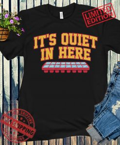 It's Quiet in Here T-Shirt - Atlanta Basketball