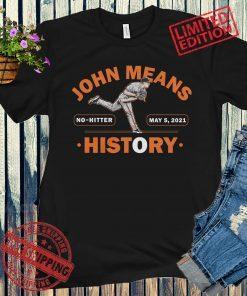 John Means History No-Hitter MLBPA Shirts