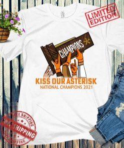 Kiss Our Asterisk Houston Shirt