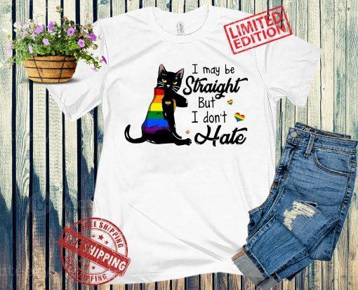 LGBT Black Cat Shirt, I May Be Straight But I Don't Hate Shirt, LGBTQ Pride Awareness Shirt, Gay Pride Gift Shirt