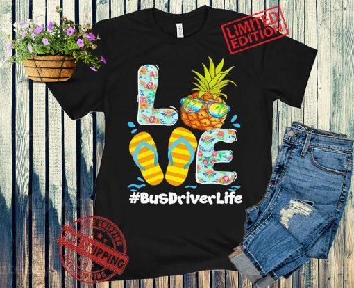 Love Bus Driver Hawaii Life T-Shirt
