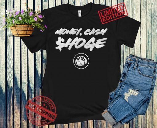MONEY CASH $HOGE SHIRT