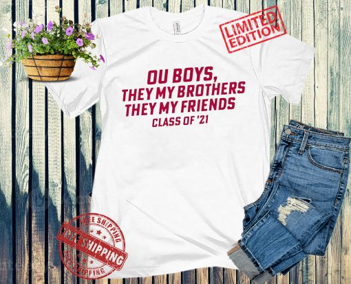MY BROTHERS MY FRIENDS CLASS OF 2021 TEE SHIRT