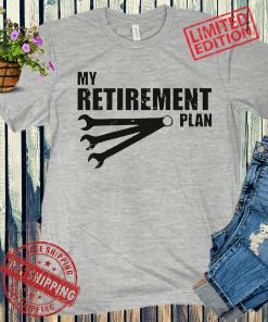 My Retirement Plan Auto Racing Car Mechanic Wrench Classic T-Shirt