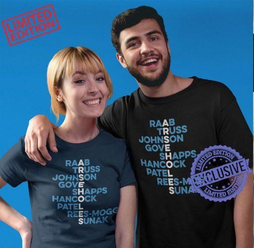 Raab Truss Johnson Gove Shapps Hancock Patel Rees-Mogg Sunak Classic T-Shirt