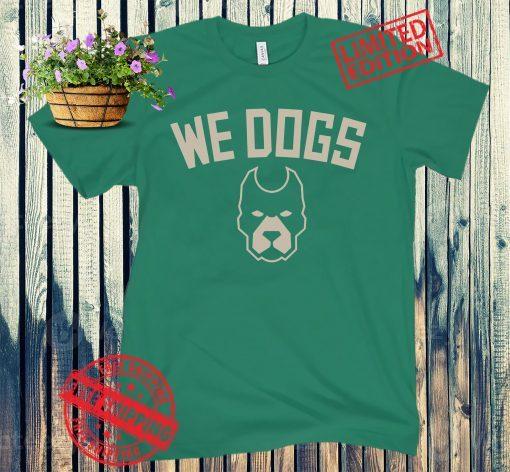 We Dogs, Milwaukee Basketball Shirts