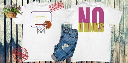 Wedgie Counter T-Shirt - No Dunks Basketball