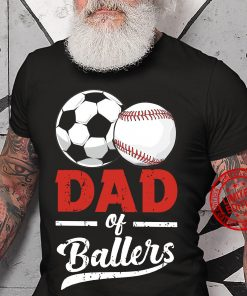 Dad Of Ballers Shirt, Tank, Hoodie, Father's Day Gift for Dad, Funny Baseball Gift for Dad Tee