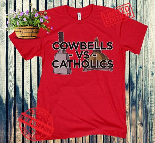 Cowbells vs Catholics Tee Shirt