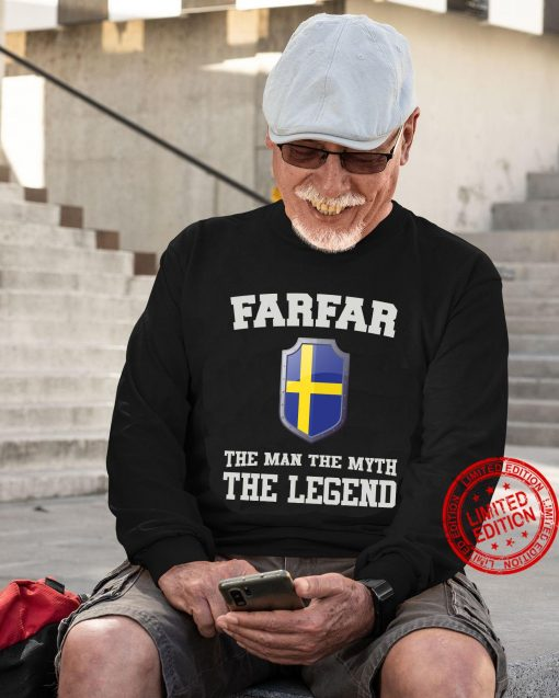 Farfar The Man The Myth The Legend Classic Hoodie Tee Shirt