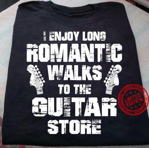 I Enjoy Long Romantic Walks To The Guitar Store Teezill T-Shirt
