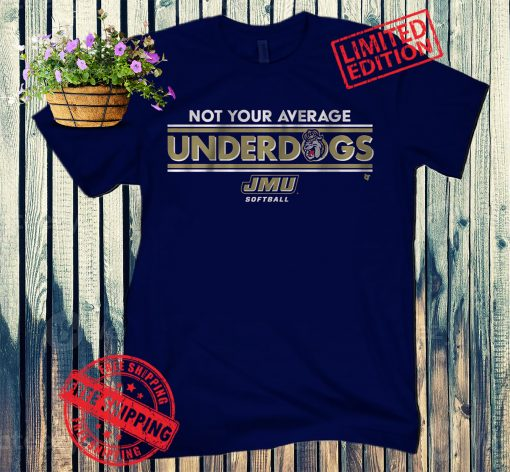JMU - Not Your Average Underdogs Official Tee Shirt